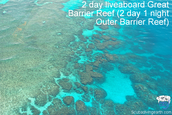 2 day liveaboard Great Barrier Reef - 2 day 1 night Outer Barrier Reef encounter