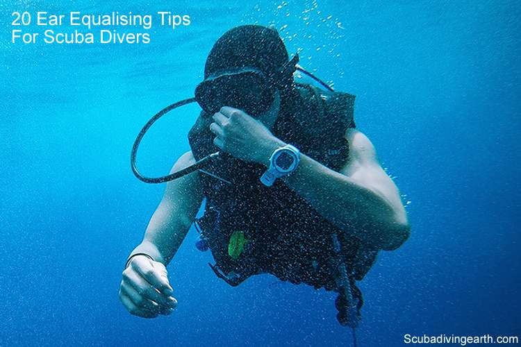 20 ear equalising tips for scuba divers