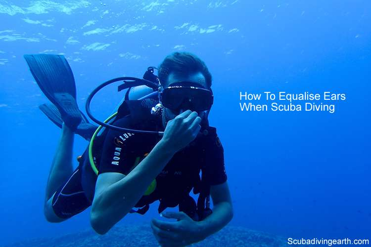 How To Equalise Ears When Scuba Diving