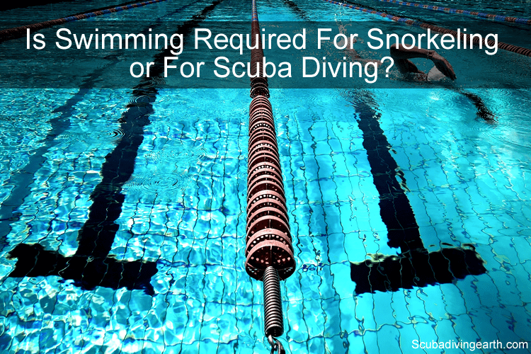 Is swimming required for snorkeling or scuba diving