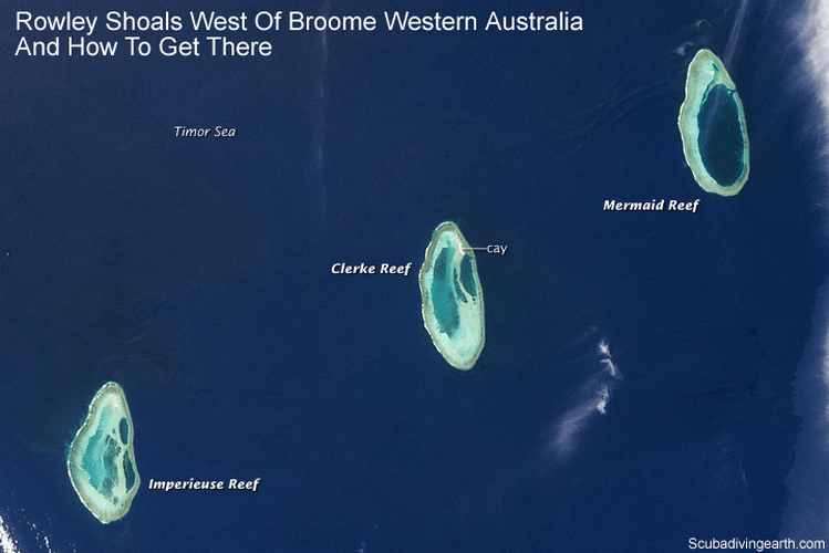Rowley Shoals west of Broome Western Australia and how to get there