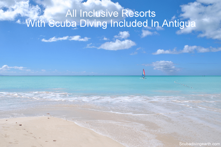 All inclusive resorts with scuba diving included in Antigua