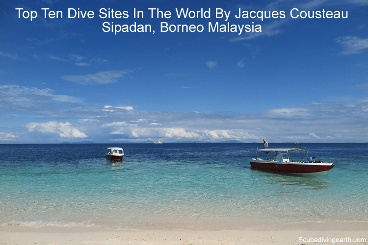 Top ten dive sites in the world by Jacques Cousteau - Sipadan, Borneo Malaysia