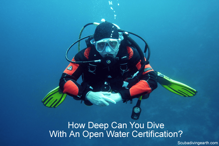 How deep can you dive with an open water certification?