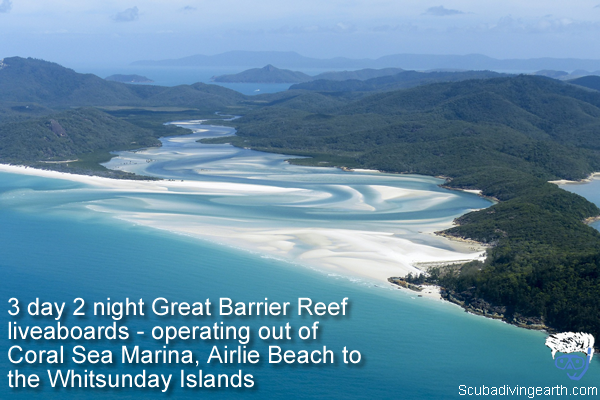 3 day 2 night Great Barrier Reef liveaboards - operating out of Coral Sea Marina Airlie Beach to the Whitsunday Islands