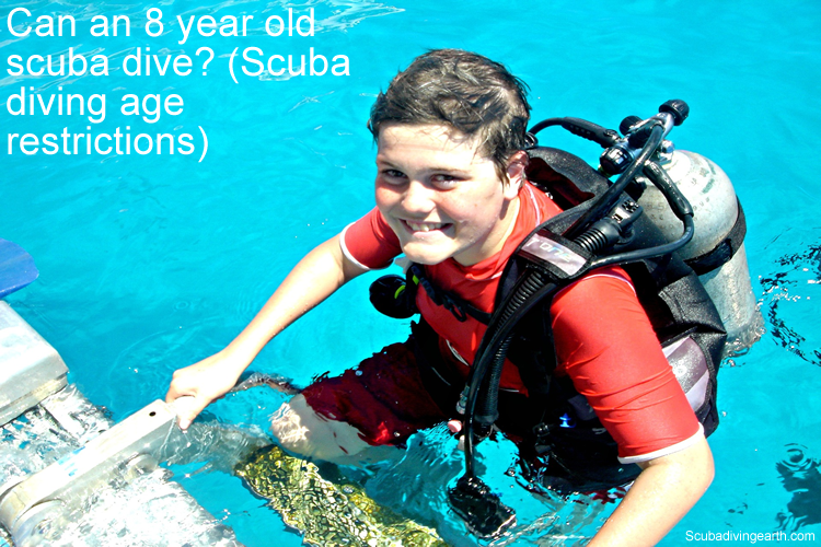 Can an 8 year old scuba dive - Scuba diving age restrictions