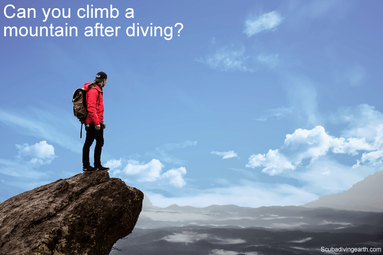 Can you climb a mountain after diving?