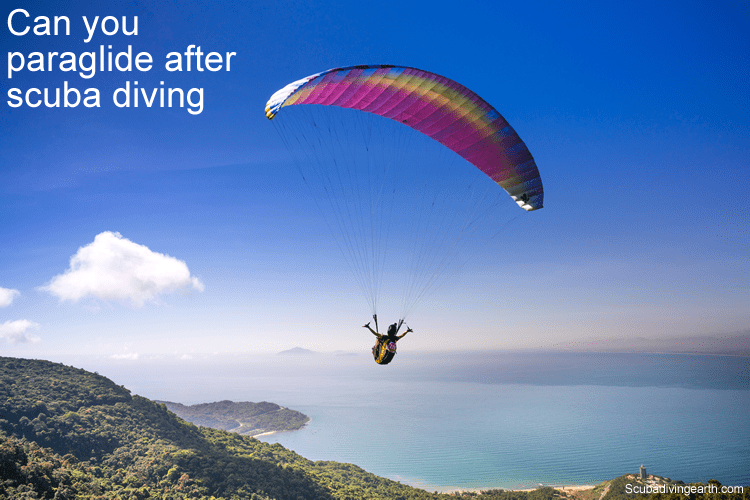 Can you paraglide after scuba diving
