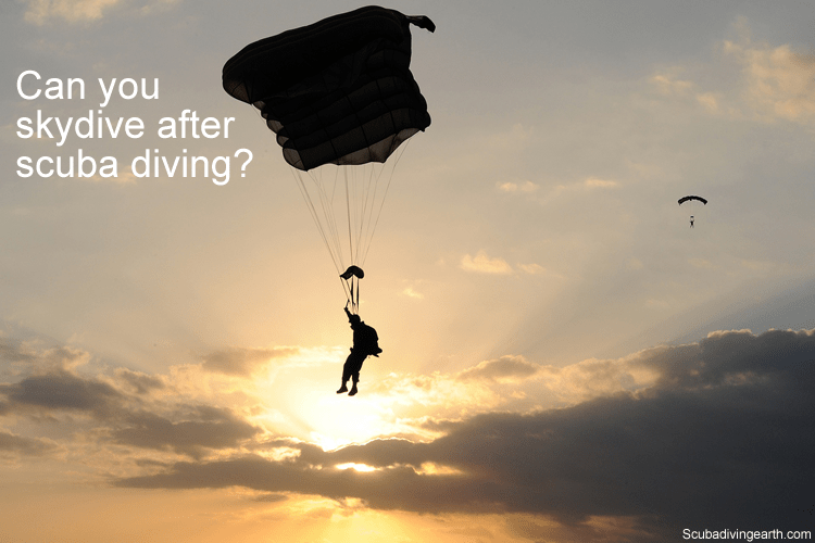 Can you skydive after scuba diving