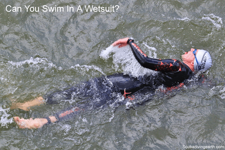 Can you swim in a wetsuit