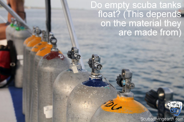 Do empty scuba tanks float - This depends on the material they are made from