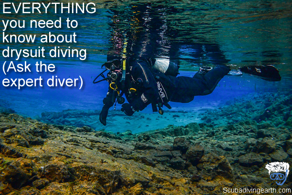 EVERYTHING you need to know about drysuit diving - Ask the expert diver