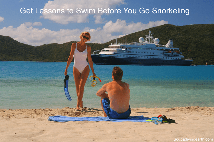 Get lessons to swim before you go snorkeling