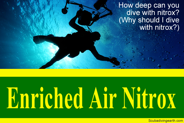 How deep can you dive with nitrox - Why should I dive with nitrox large
