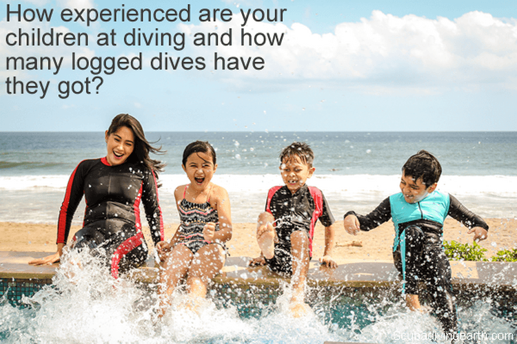 How experienced are your children at diving and how many logged dives have they got