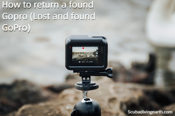How to return a found Gopro - Lost and found GoPro