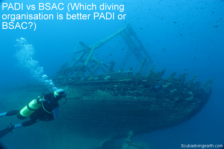 PADI vs BSAC - Which diving organisation is better PADI or BSAC