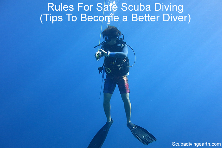 Rules For Safe Scuba Diving to Become a Better Diver large