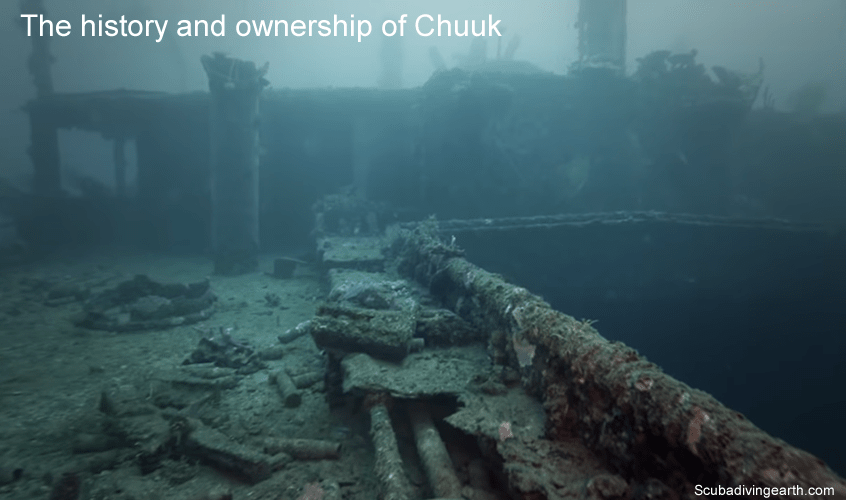 The history and ownership of Chuuk