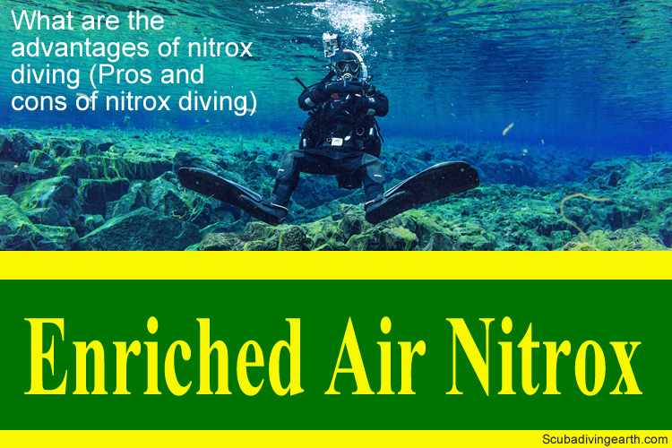 What are the advantages of nitrox diving - Pros and cons of nitrox diving large