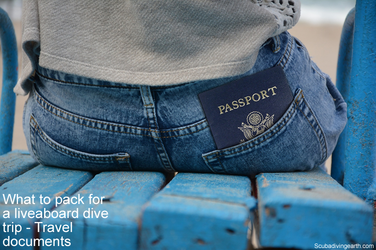 What to pack for a liveaboard dive trip - travel documents like passport