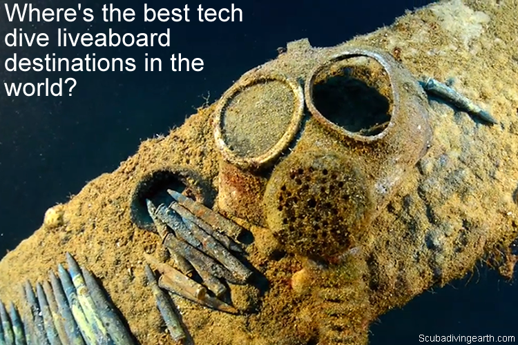 Where are the best tech dive liveaboard destinations in the world large