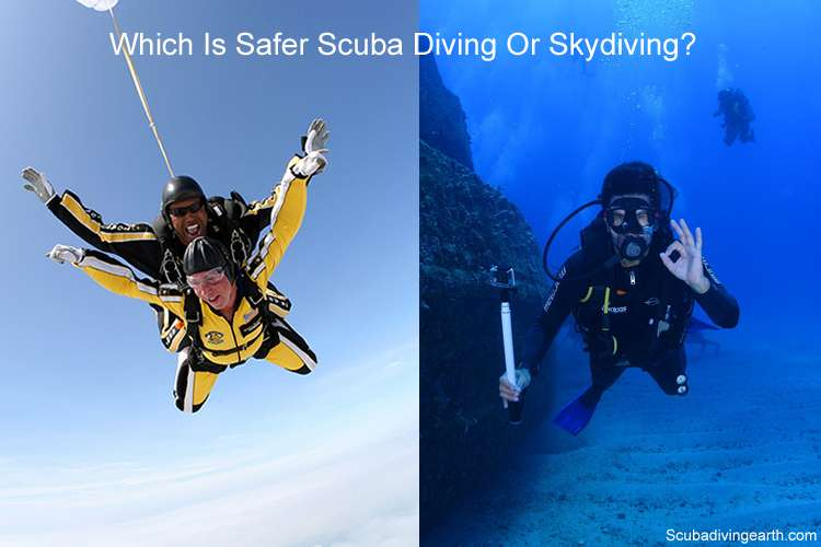 Which is safer scuba diving or skydiving